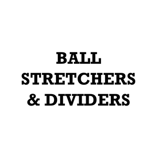 Ball Stretchers & Dividers.png