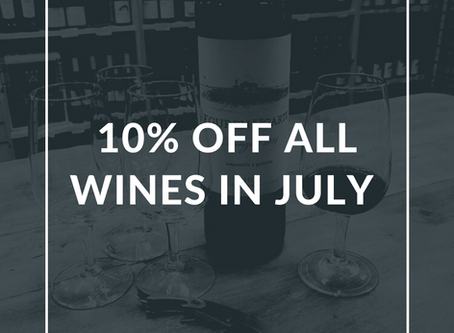 10% OFF ALL WINE IN JULY
