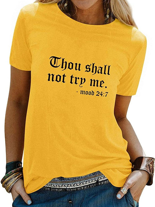 """""""THOU SHALL NOT TRY ME."""" TEEZ"""