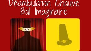 Déambulation Chauve