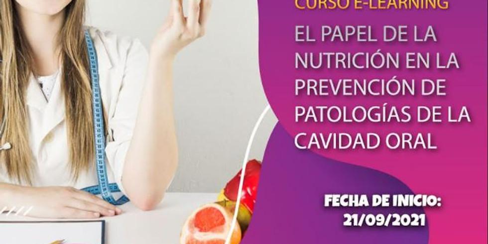 PAPEL DE LA NUTRICIÓN EN LA PREVENCIÓN DE PATOLOGÍAS DE LA CAVIDAD ORAL