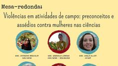 Violências em atividades de campo - Mesa redonda no Congresso Virtual da UFBA