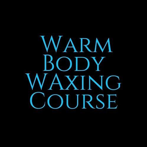 Warm Body Waxing Course