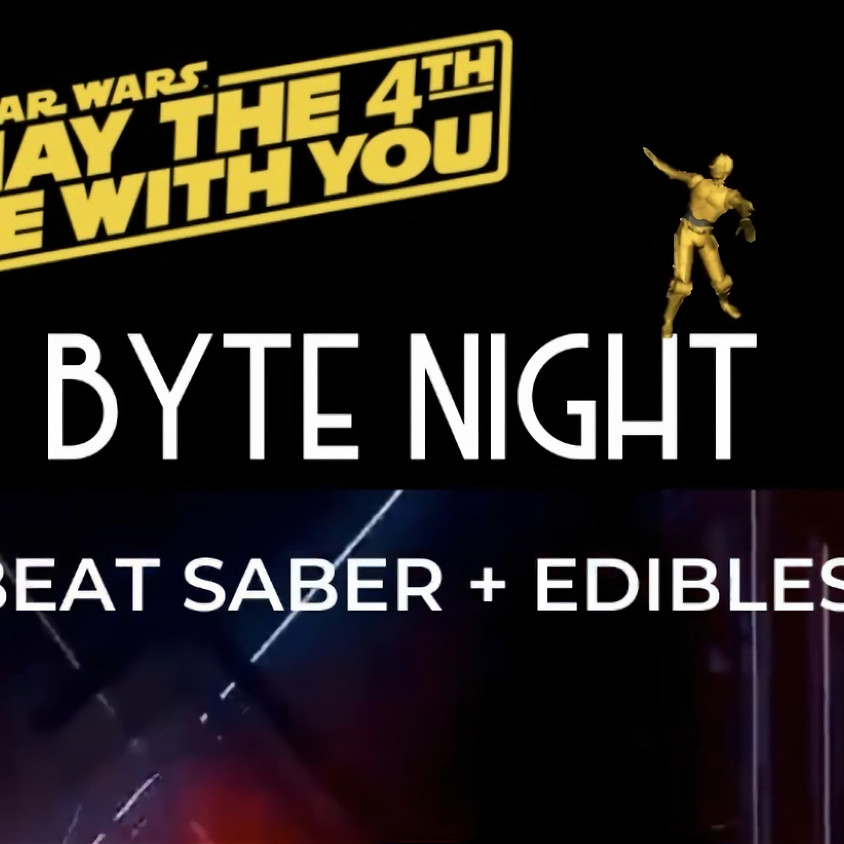 BYTE NIGHT - May the Fourth Be With You