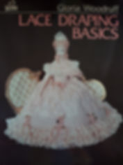 Lace Draping Basics By Gloria Woodruff Excellent condition, soft cover $10