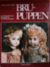 Bru - Puppen By Lydia & Joachim F. Richter Excellent condition Hard cover $25 effiesdolls.com