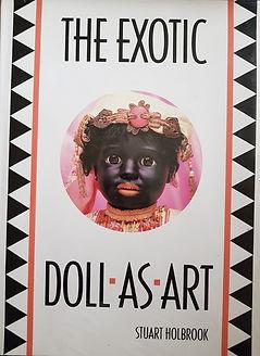 The Exotic Doll As Art #effiesdolls.com