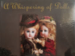 A Whispering of Dolls by Florence Theriault Excellent condition, hard cover $60