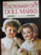 Dictionary of Doll Marks by Jean Bach Excellent condition soft cover $15