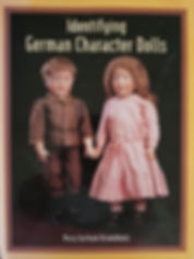 Identifying German Character Dolls By Mary Gotham Krombholz Excellent condition Hard cover $50