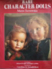 Rare Character Dolls by Maree Tarnowska Excellent condition, hard cover $35