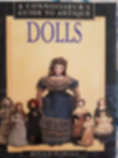 A Connoisseur's Guide to Antique Dolls by Ronald Pearsall Excellent condition, Hard cover $20 effiesdolls.com