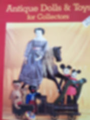 Antique Dolls & Toys for Collectors by Romy Roeder New Book  Hard cover $15