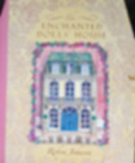 The Enchanted Doll's House by Robyn Johnson $10 effiesdolls.com