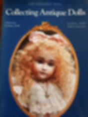 Collecting Antique Dolls by Lydia & Joachim F. Richter Excellent condition, soft cover $20