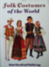 Folk Costumes of the world by Robert Harold and Phyllida Legg Excellent condition, soft cover $15