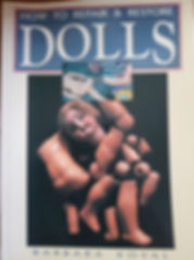 How to repair & restore Dolls By Barbara Koval Excellent condition soft cover $15 effiesdolls.com
