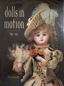 Dolls in Motion 1850-1915  #effiesdolls.com