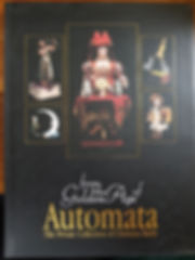 Automata The Private Collection of Christian Bailly Excellent condition Hard cover $50 effiesdolls.com