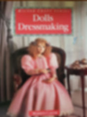 Dolls Dressmaking By Merilyn Carter Great Condition, Soft Cover 2 copies $15 effiesdolls.com