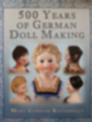 500 Years of German Doll Making by Mary Gotham Krombholz Large book- Excellent condition, Hard cover  $150