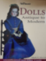 Warman's Dolls Antique to Modern by Mark F Moran Excellent condition, Soft cover $30 effiesdolls.com