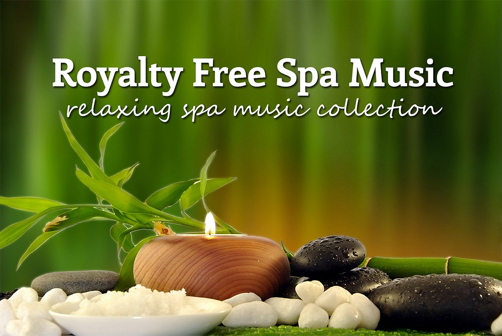 Royalty free spa music download
