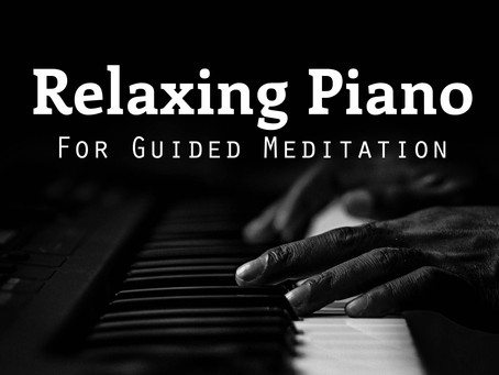 Piano Background Music for Guided Meditation