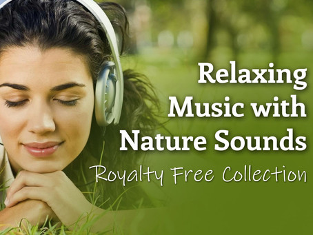 Royalty-Free Relaxing Music With Nature Sounds