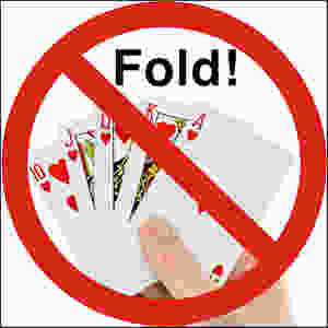 "Photo of poker hand with straight flush, universal No symbol, and word ""Fold!"""