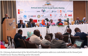 Dr. Ghirmay Andemichael of the World Health Organization addresses stakeholders at the Annual Joint Health Sector Review Meeting last week.