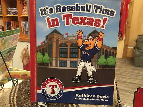 It's Baseball Time in Texas! Hardcover book
