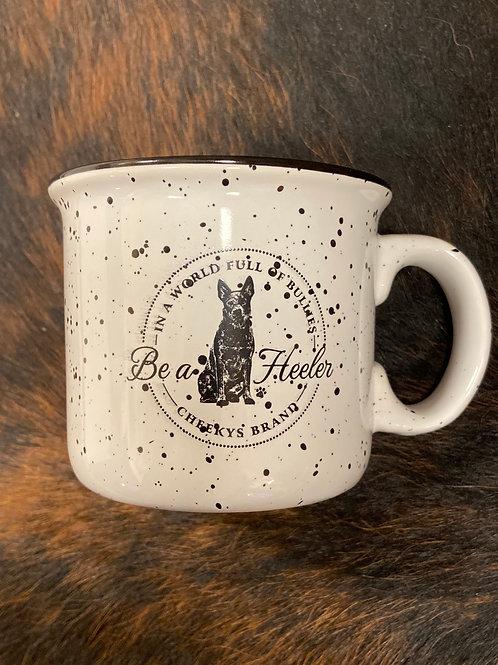 Be A Heeler Mug