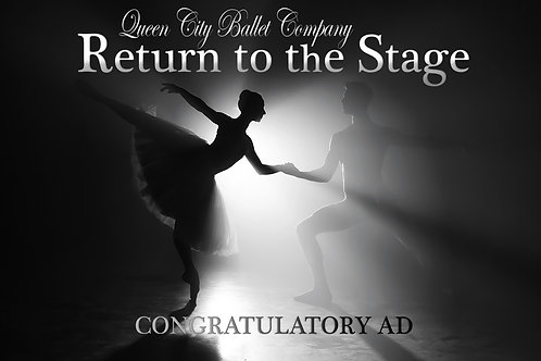 Congratulatory Ad - Return to the Stage 2021