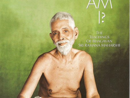 WHO AM I ? | THE TEACHINGS OF BHAGAVAN SRI RAMANA MAHARSHI