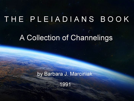 THE  PLEIADIANS  BOOK | A Collection of Channelings by Barbara Marciniak 1991