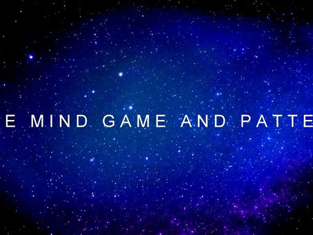 8. THE  MIND  GAME  AND  PATTERNS | channeled by Barbara Marciniak