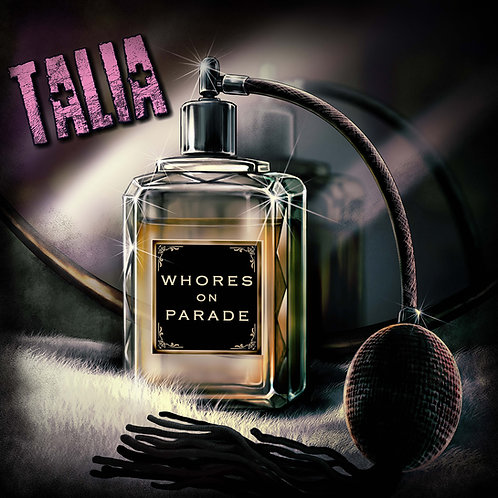 WHORES ON PARADE by Talia