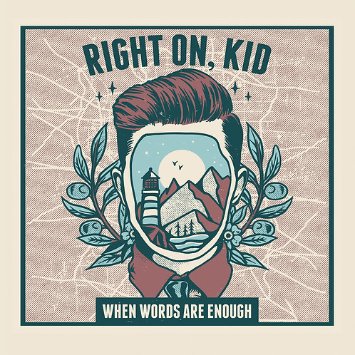 WHEN WORDS ARE ENOUGH by Right On, Kid