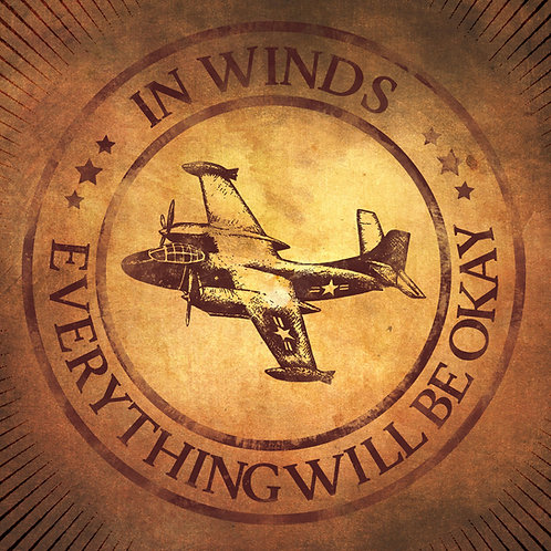 EVERYTHING WILL BE OKAY by In Winds