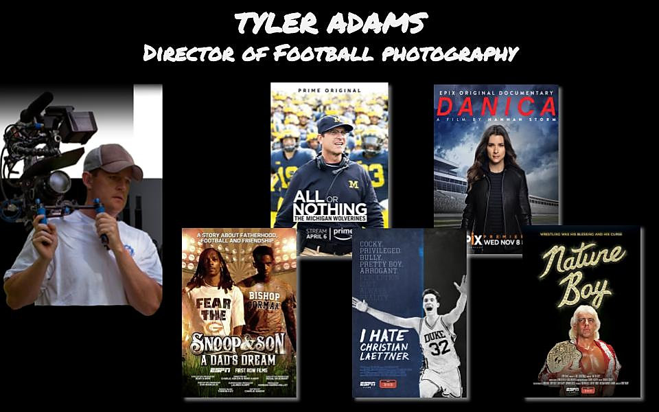Tyler Adams, DP of Football Action, House Money the Movie