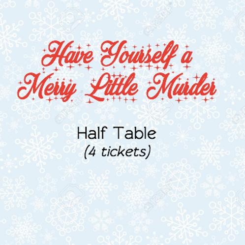 Half Table - Murder Mystery Fundraiser (4 tickets)