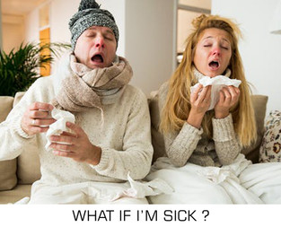 What if I'm sick