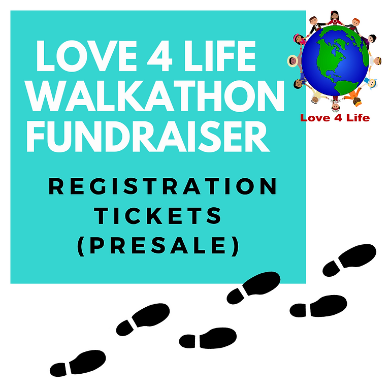 Love 4 Life Walkathon Fundraiser 2019