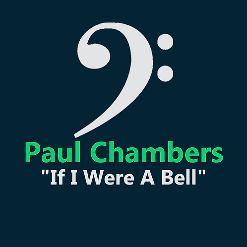 Paul Chambers - If I Were a Bell - 11 Pages PDF
