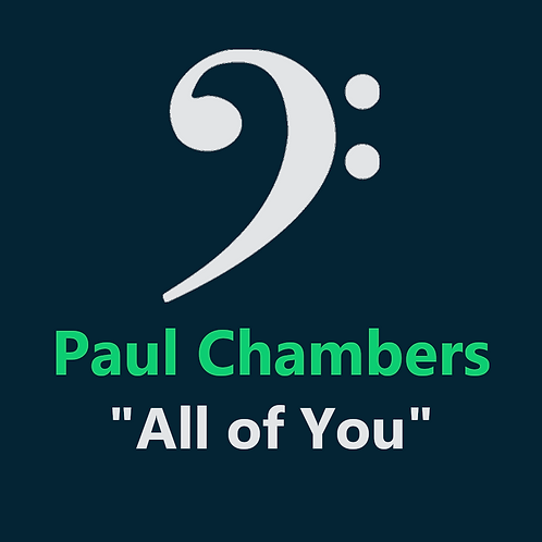 Paul Chambers - All of You - 7 Pages
