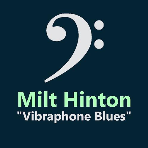 Milt Hinton - Vibraphone Blues - 4 Pages