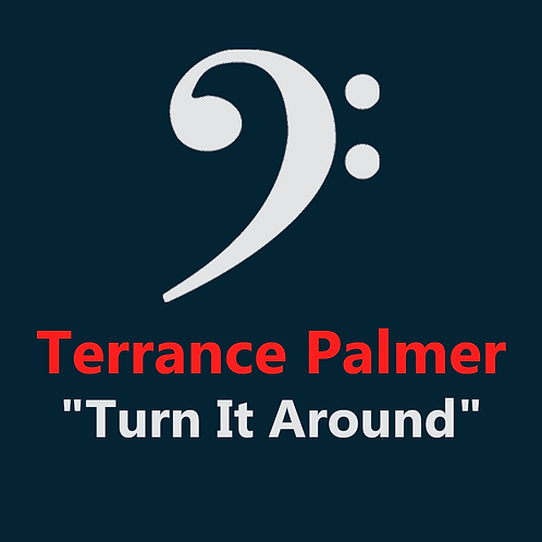 Terrance Palmer - Turn It Around - 3 Pages