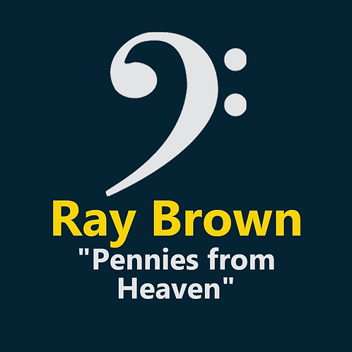 Ray Brown - Pennies From Heaven - 7 Pages