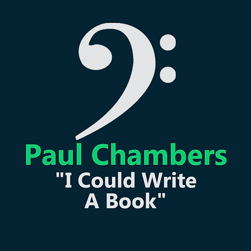 Paul Chambers - I Could Write A Book - 8 Pages